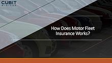 How Does Motor Fleet Insurance Works