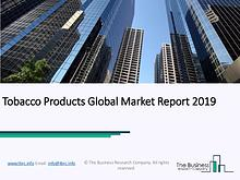 Tobacco Products Global Market Report 2019