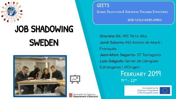 Sharing E+ Job shadowing experiences Job shadowing consortium