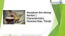 Vanadium Ore Mining Global Market Report 2019