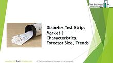 Diabetes Test Strips Market, Global Opportunities And Strategies To 2