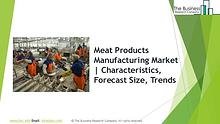 Meat Products Manufacturing Global Market Report 2019