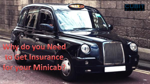 Why do you need to get insurance for your minicab? why do you need to get insurance for your minicb2