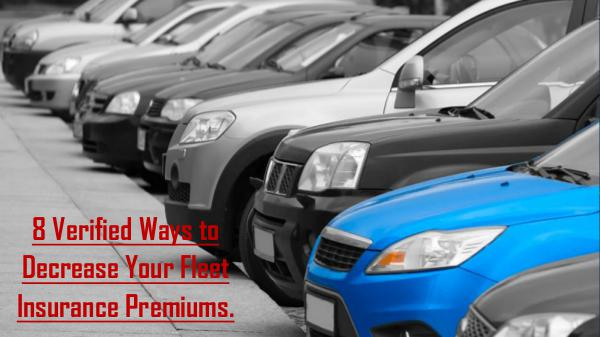 Why do you need to get insurance for your minicab? 8 Verified Ways to Decrease Your Fleet Insurance P