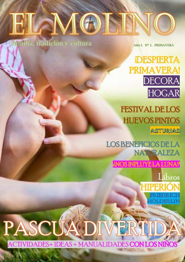 Revista EL MOLINO Revista EL MOLINO -Primavera 2019