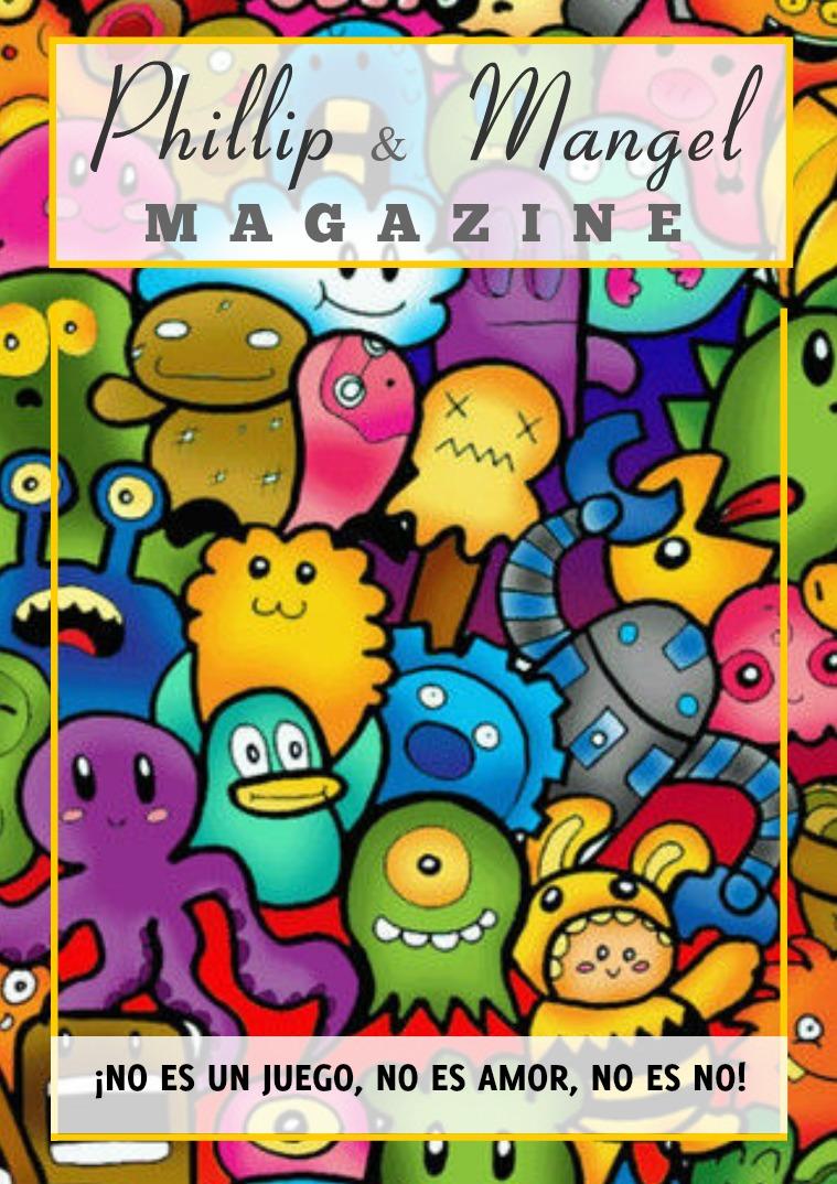 Mi primera publicacion Phillip & Mangel Magazine