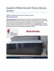 Supplier of Black Granite Natura Marmo Granite