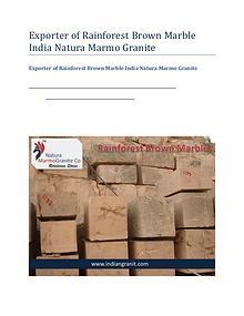Exporter of Rainforest Brown Marble India Natura Marmo Granite
