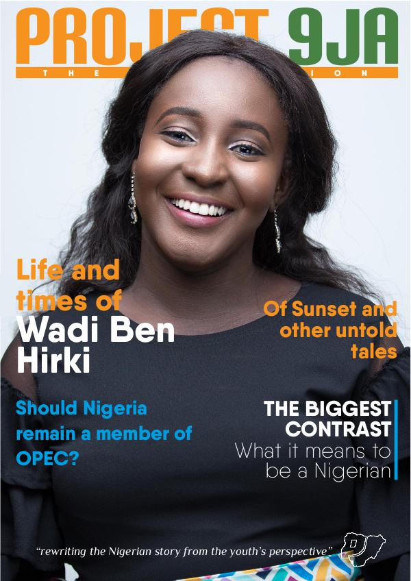 Project 9ja Mag The Revolution. 1st Edition