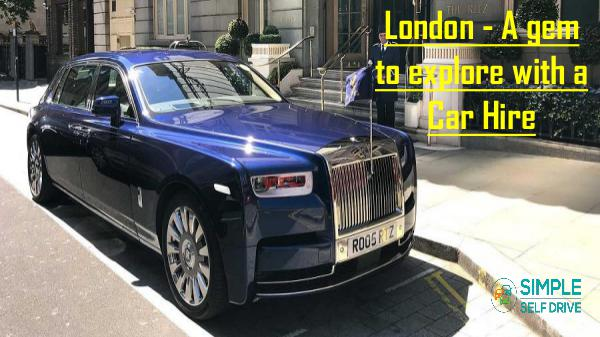 How You Can Claim The Hidden Cost Of Car Hire? London - A gem to explore with a Car Hire