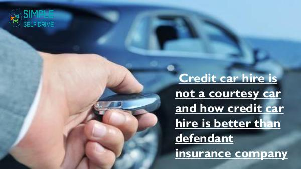 How You Can Claim The Hidden Cost Of Car Hire? Credit car hire is not a courtesy car and how cred