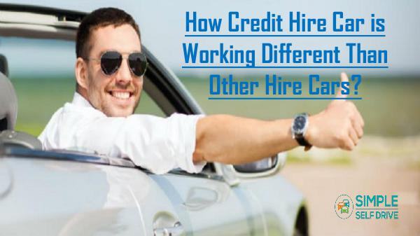 How You Can Claim The Hidden Cost Of Car Hire? How Credit Hire Car is Working Different Than Othe