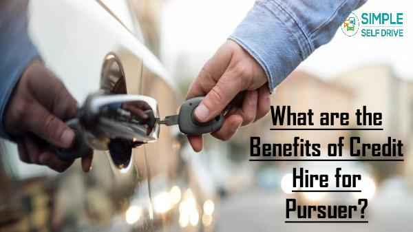 What are the Benefits of Credit Hire for Pursuer
