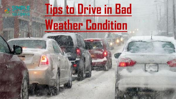 Tips to Drive in Bad Weather Condition