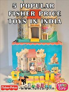 5 Popular Fisher Price Toys in India