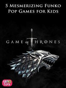 5 Mesmerizing Funko Pop Games for Kids