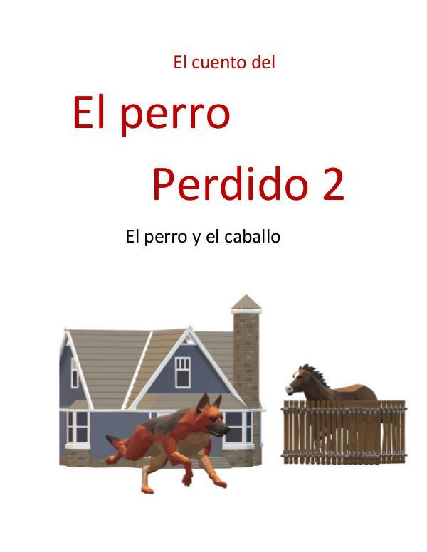 El cuento sobre el perro perdido 2 El cuento del perro perdido