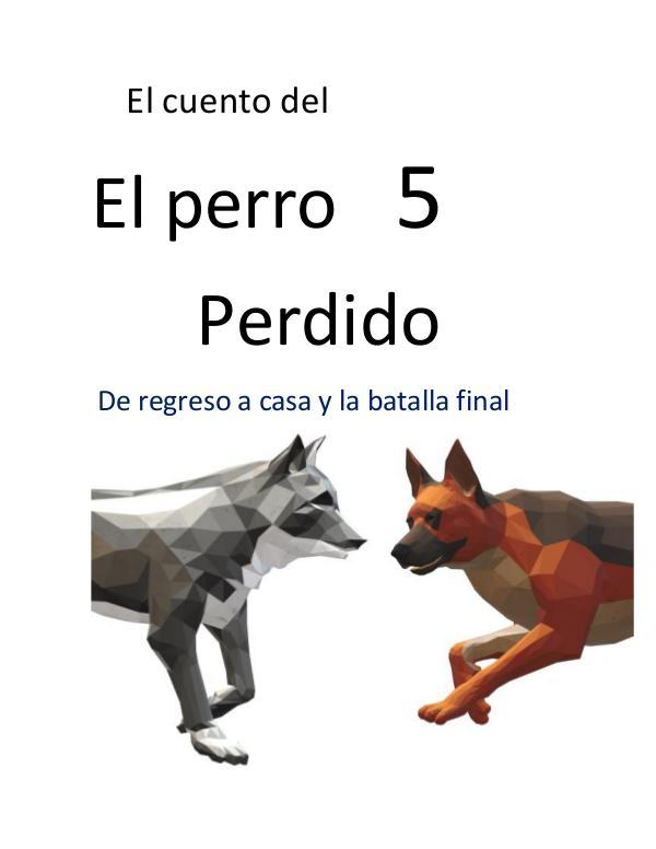 El cuento sobre el perro perdido 5 El cuento del perro perdido 5