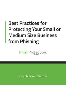 Best Practices for Protecting Your Small or Medium Size Business from