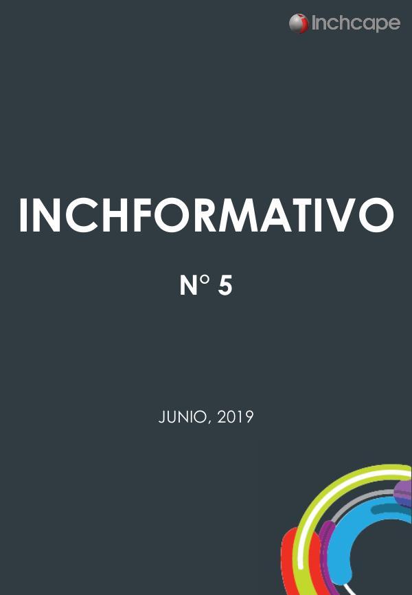 Boletín Inchformativo 2019 Boletin Inchformativo N°5
