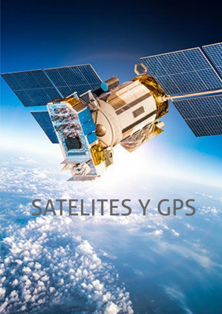 SATELITES Y GPS SATELITES Y GPS