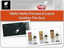 SMAX Mafia Princess E-Liquid Soothes The Soul