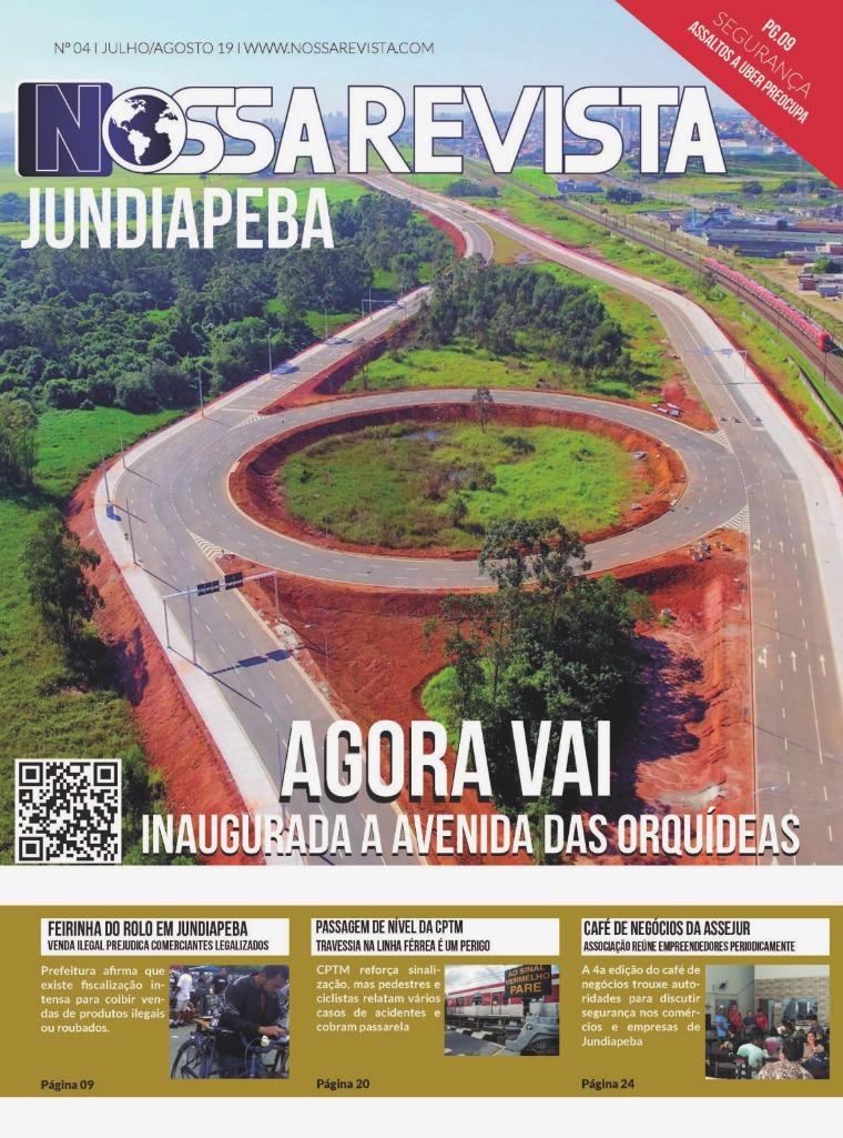A notícia que você precisa em primeira mão da sua região NOSSA REVISTA nº 04-Julho/Agosto-Jundiapeba