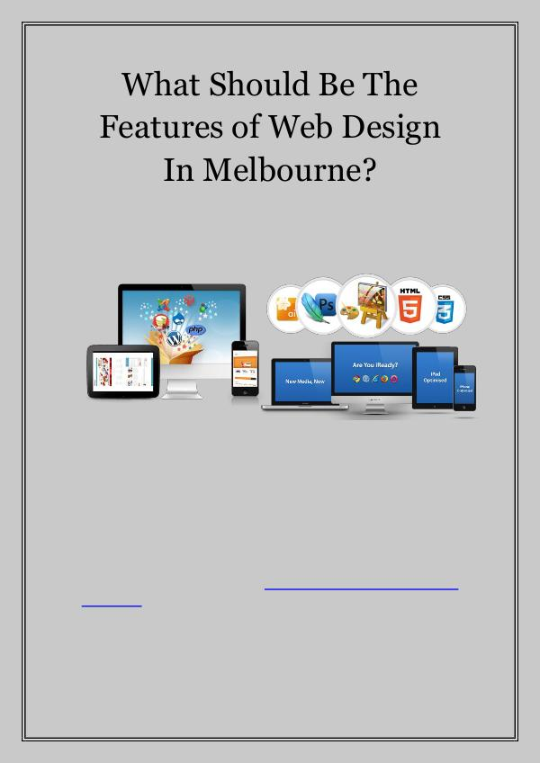 What Comes With Professional Web Design in Melbourne? What Should Be The Features of Web Design in Melbo