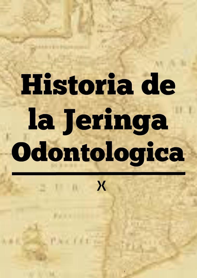 Historia de la Jeringa Odontológica Primera Publicación