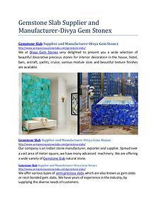 Agate Slabs Supplier and Manufacturer- Divya Gem Stonex