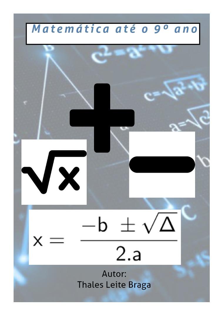 9 anos de MATEMÁTICA!! Nove anos de matemática acumulada