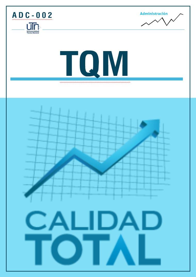 Calidad Total Administración de la Calidad Total