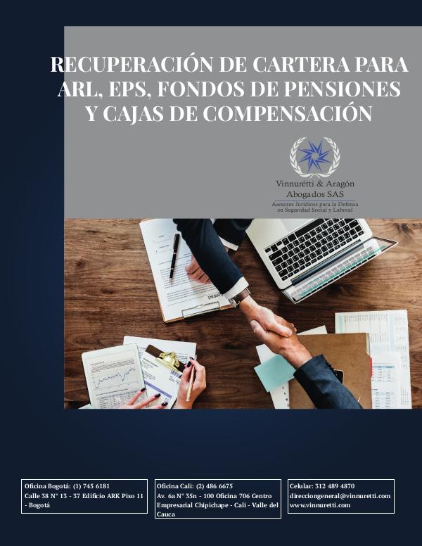Propuesta Comercial: Recuperación de Cartera RECUPERACIÓN DE CARTERA PARA ARL, EPS, FONDOS DE P