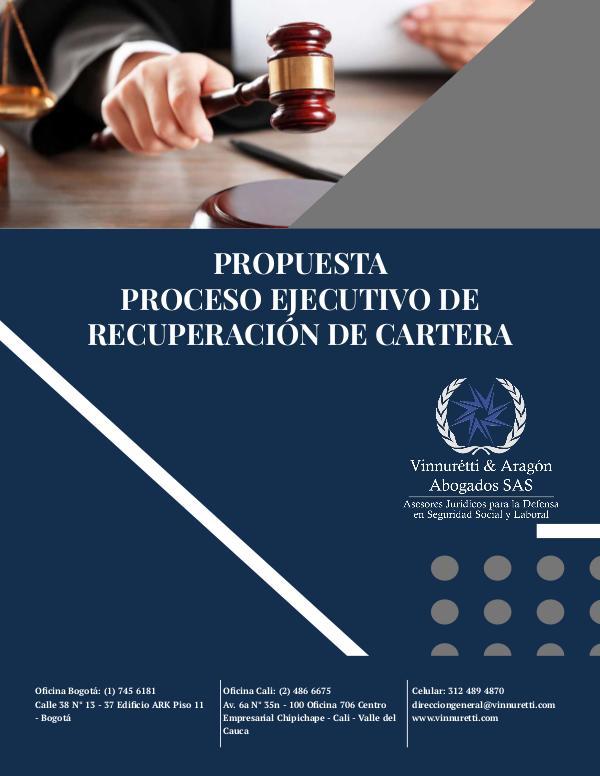 Propuesta Comercial: Recuperación de Cartera Propuesta Proceso Ejecutivo Recuperación de Carter