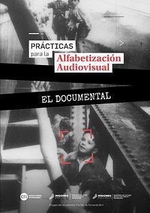 Prácticas para la Alfabetización Audiovisual. EL DOCUMENTAL