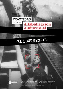 Prácticas para la Alfabetización Audiovisual. EL DOCUMENTAL