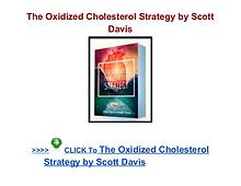The Oxidized Cholesterol Strategy Scott Davis review