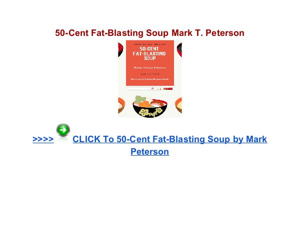 50 Cent Fat Blasting Soup Mark Peterson 50 Cent Fat Blasting Soup review