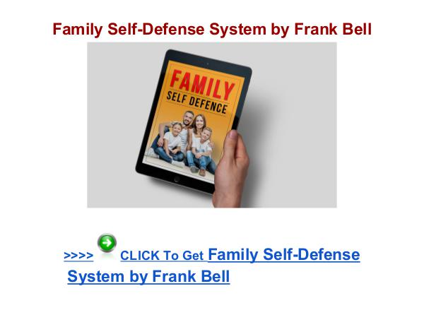 Family Self Defense System review Family Self-Defense System Frank Bell