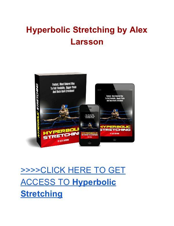 Hyperbolic Stretching Alex Larson Hyperbolic Stretching Alex Larson review