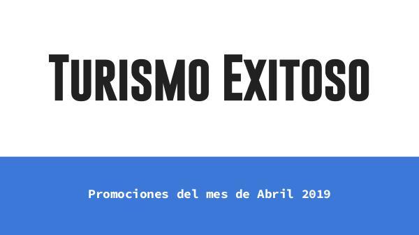 Precios Tours Turismo Exitoso Abril 2019 Catálogo Turismo Exitoso Edicion