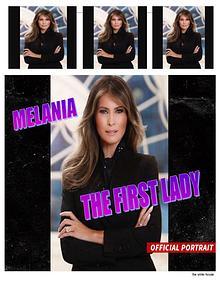 Melania, Primera Dama