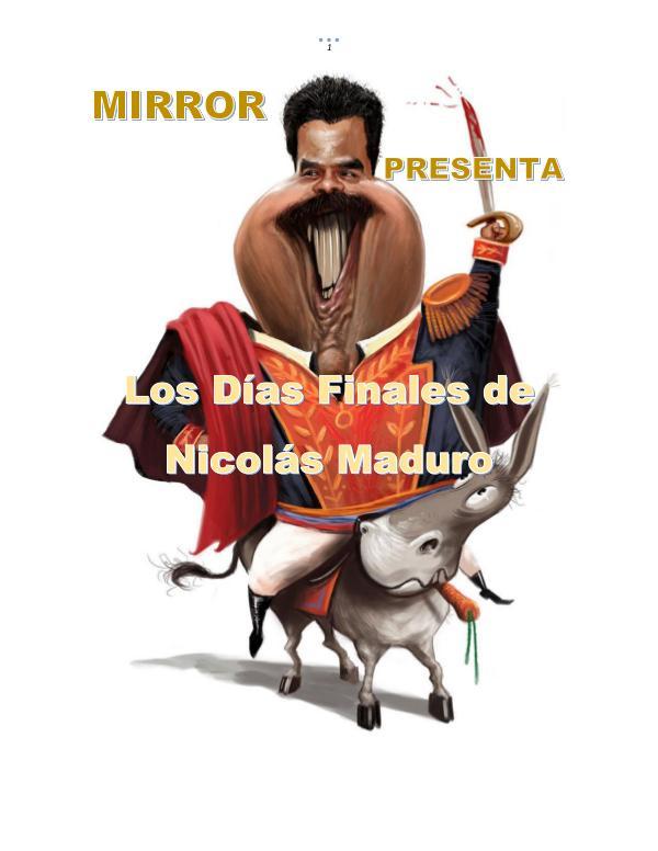 Los Días Finales de Maduro Días finales de Maduro