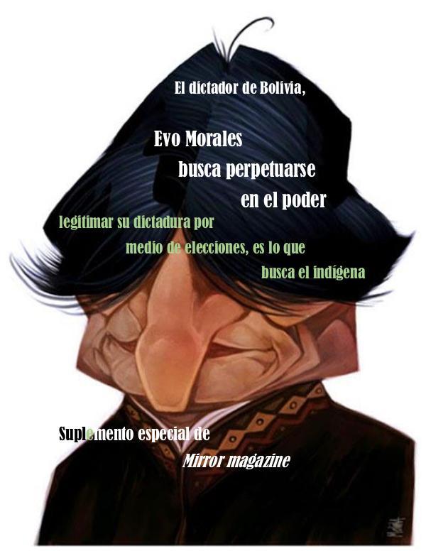 Evo Morales busca perpetuidad en el poder suplemento Evo Morales