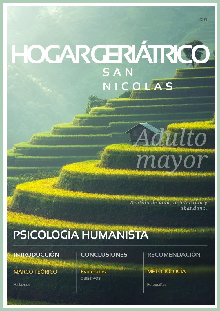 Mi primera publicacion HOGAR GERIÁTRICO SAN NICOLAS: SENTIDO DE VIDA.