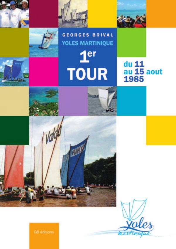 Ma première publication Yoles Martinique - 1er Tour