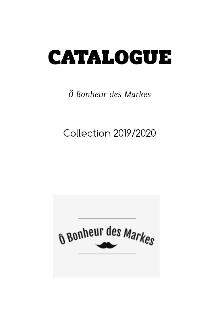 Catalogue - Ô Bonheur des Markes 35 pages