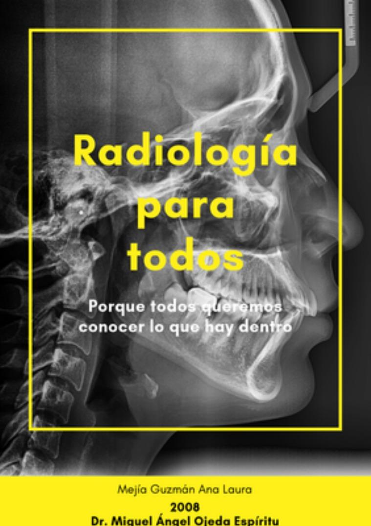 Radiología para todos Volumen I