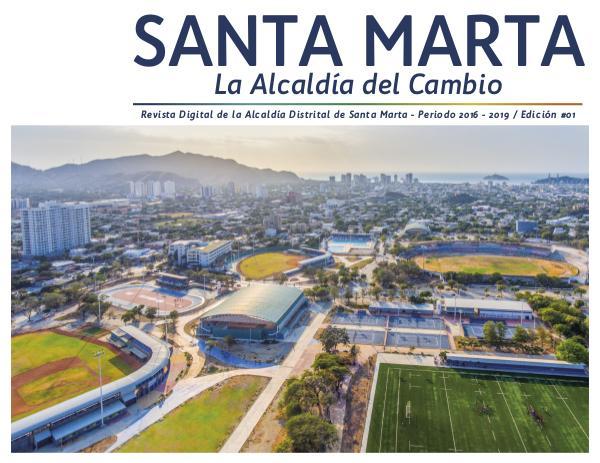 Revista Digital Santa Marta Alcaldía del Cambio - Edición 02 de 2019 Revista Digital Santa Marta Alcaldía del Cambio -