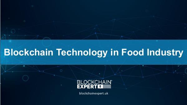 Blockchain Technology in Food Industry Blockchain Technology in Food Industry